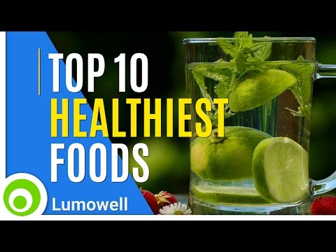 Healthy food - The 10 Healthiest Foods in the World