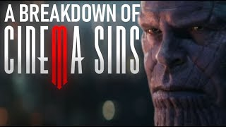 A Breakdown of CinemaSins: Everything Wrong With Avengers: Infinity War (Part One)