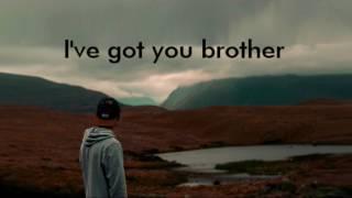 Kodaline - Brother [lyrics]