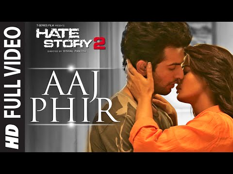 Xxx Mp4 Aaj Phir Full Video Song Hate Story 2 Arijit Singh Jay Bhanushali Surveen Chawla 3gp Sex