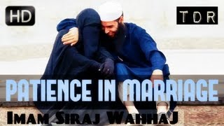 Be Patient With Your Spouse! ᴴᴰ ┇ Amazing Reminder ┇ by Imam Siraj Wahhaj ┇ TDR Production ┇