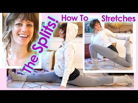 How To Do The Splits Stretches Flexibility Tutorial & Workout For Cheerleading Ballet Yoga