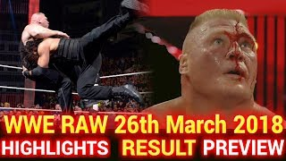 WWE Monday Night Raw 26th March 2018 Hindi Highlights Preview - Roman Reigns vs Brock Lesnar Results