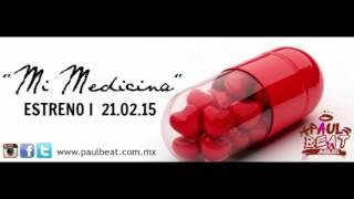 Mi Medicina-Paul Beat #VolviendoACasa