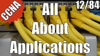 CCNA/CCENT 200-120: All About Applications 12/84 Free Video Training Course