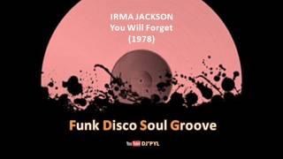 IRMA JACKSON  - You Will Forget  (1978)