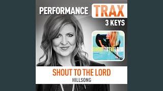 Shout to the Lord (feat. Darlene Zschech) (Low Key Trax Without Background Vocals)