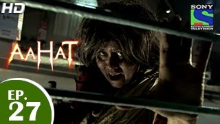 Aahat - आहट - Episode 27 - 20th April 2015