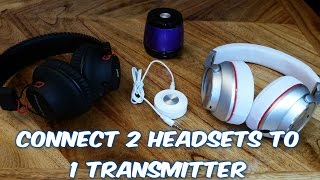 How to connect 2 wireless headsets to TV at the same time