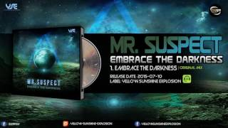 Mr. Suspect - Embrace the Darkness