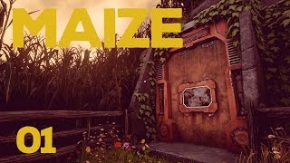 Let's Play Maize | Episode 1: Sentient Maize Maze [Maize Gameplay]