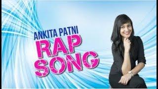 The Ankita Patni Rap