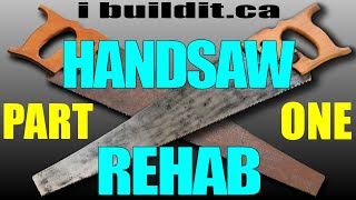Fixing Up An Old Handsaw, Part 1