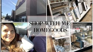 SHOP WITH ME: HOMEGOODS, TJMAXX!