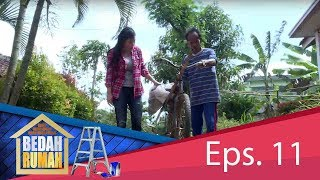 Pak Nadit, Sempat Menolak Rumahnya Diinapi | BEDAH RUMAH EPS. 11 (1/4) GTV 2018