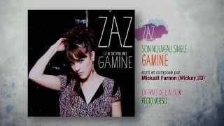 ZAZ - Gamine (Audio officiel)