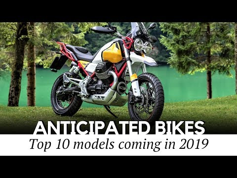 10 Most Anticipated Motorcycles of 2019 Newcomers Across Different Bike Classes