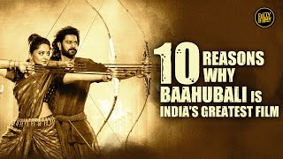 10 Reasons Why Baahubali Is India's Greatest Film | Fully Filmy