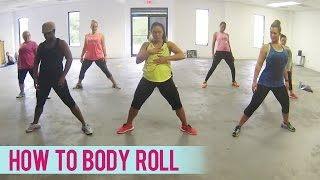How To Body Roll (Dance Fitness with Jessica)
