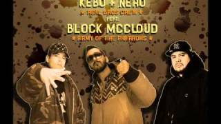 Kebo & Nero (Real Bros Crew) - What Is Real [feat. Block McCloud (Army Of The Pharaohs)]