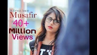 MUSAFIR | Love Story | A Style Shot | Yash Jaiswal & Niya Sharma | Atif Aslam | Amit Âmrìt
