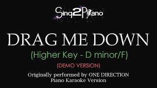 Drag Me Down (Higher key - Piano karaoke demo) One Direction