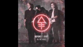 Before You Exit - When I'm Gone (Lyrics)