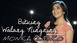 Monica Cuenco - Bituing Walang Ningning [Official lyric video]