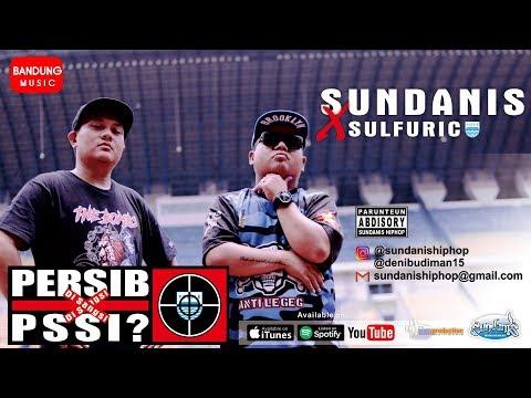 PERSIB disanksi PSSI - Sundanis X Sulfuric [Official Bandung Music]