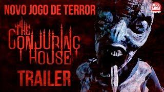 THE CONJURING HOUSE - TRAILER / Novo Jogo de Terror Paranormal