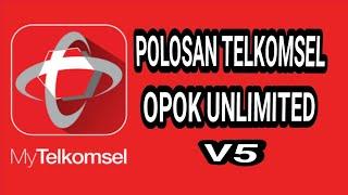 Polosan Telkomsel opok Unlimited V5