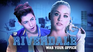 """If """"Riverdale"""" Was Your Office"""