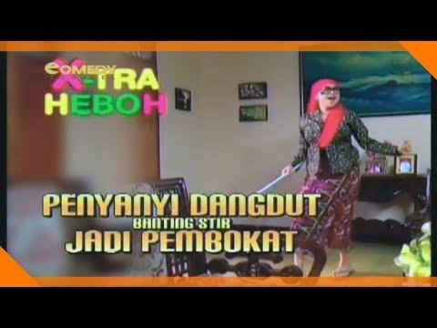 X-Tra Heboh | FTV Sarah Azhari & Teddy Syah | Penyanyi Dangdut Banting Stir Jadi Pembokat