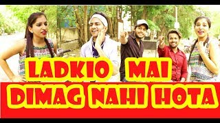 Ladkio Mai Dimag Nahi Hota   Boys VS Girl   Sultan Rangrez Vlog - Comedy by Sultan