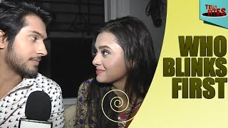 Laksh and Ragini play Who Blinks First with Tellybytes