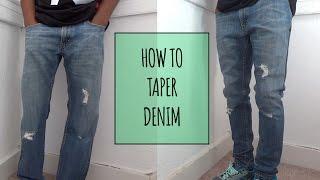 How to Taper Denim   ElevatedIke