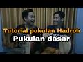Download Video Download TUTORIAL PUKULAN HADROH , PUKULAN DASAR VERSI IRBAMA HMM 3GP MP4 FLV
