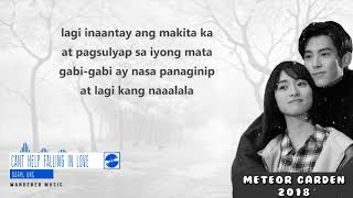 """[TAGALOG] """"Meteor Garden 2018 OST"""" by Daryl Ong """"Can't Help Falling In Love (Cover/Lyrics)"""""""