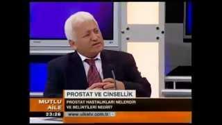 Prostat ve Cinsellik - Pr. Dr. M. İhsan KARAMAN - Mutlu Aile -  09.11.2008