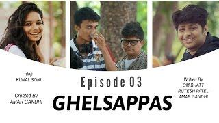 GHELSAPPAS | S01 E03 | I LIKE HER | Gujarati Sitcom