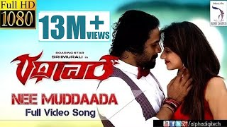 Rathaavara - Nee Muddaada | Official Full HD Video Song | Srii Murali, Rachita Ram | New Kannada