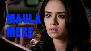 Maula Mere - Marathi Song - Aayna Ka Bayna - Sachin Khedekar, Amruta Khanvilkar