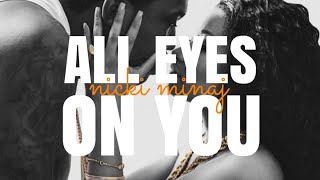 Nicki Minaj - All Eyes On You (Lyrics - Verse)