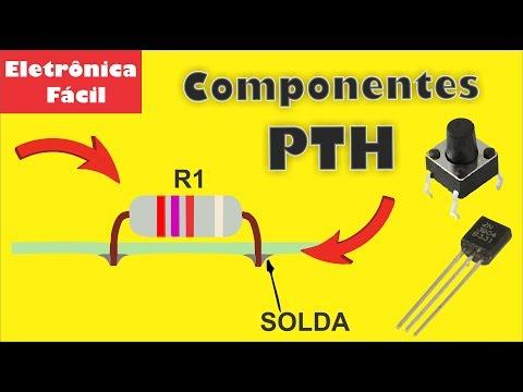 Xxx Mp4 O Que São Componentes Eletrônicos PTH Aula 6 Dicionário Da Eletrônica 3gp Sex