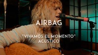 Airbag - Vivamos El Momento (CMTV Acústico)