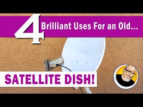 4 Brilliant Uses for an old SATELLITE DISH