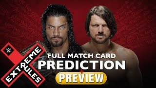 WWE Extreme Rules 2016 PREDICTION & PREVIEW Of Full Match Card (Extreme Rules May 22, 2016)