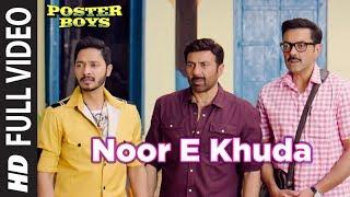 Noor E Khuda Full Video Song | Poster Boys | Kailash Kher | Sunny & Bobby Deol  Shreyas Talpade