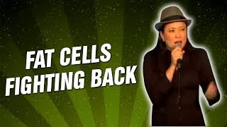 Fat Cells Fighting Back (Stand Up Comedy)