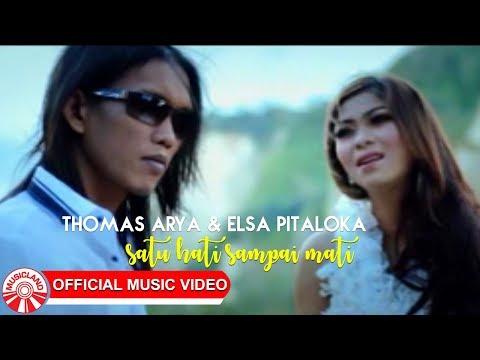 Thomas Arya & Elsa Pitaloka - Satu Hati Sampai Mati [Official Music Video HD]